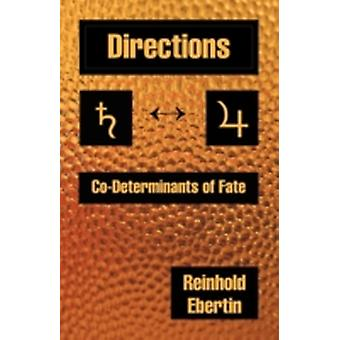 Directions CoDeterminants of Fate by Ebertin & Reinhold