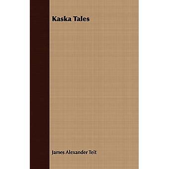 Kaska Tales by Teit & James Alexander