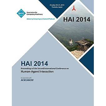 HAI 14 2nd International Conference on Human Agent Interaction by HAI 14 Conference Committee