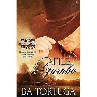 Roughstock File Gumbo by Tortuga & BA