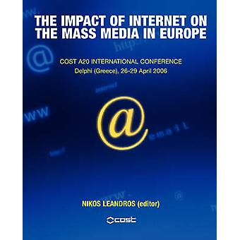 Internettets indvirkning på massemedierne i Europa af Leandros & Nikos