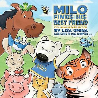 Milo Finds His Best Friend by Umina & Lisa M.