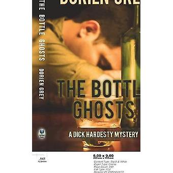 The Bottle Ghosts by Grey & Dorien