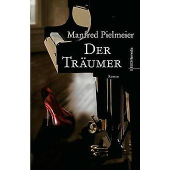 Der Trumer by Pielmeier & Manfred