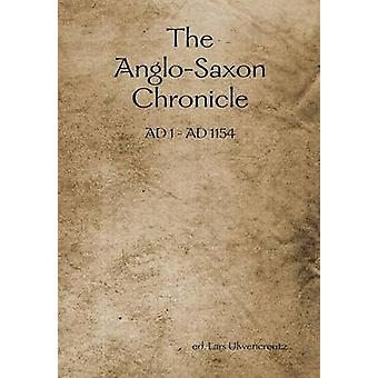 The AngloSaxon Chronicle by Ulwencreutz & Ed Lars
