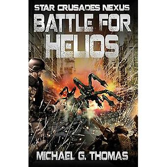 Battle for Helios by Thomas & Michael G.
