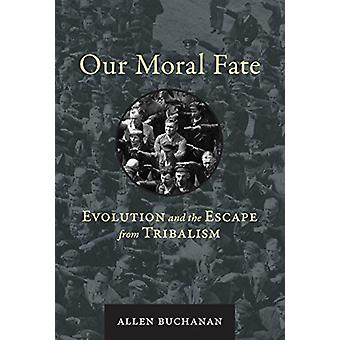 Our Moral Fate by Allen Buchanan