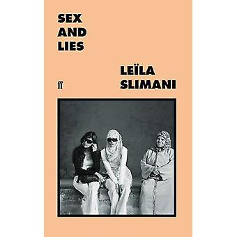 Sex and Lies by Leila Slimani - 9780571355037 Book