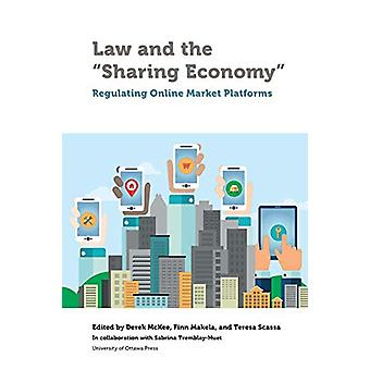 """Law and the """"Sharing Economy"""" - Regulating Online Market Pla"""