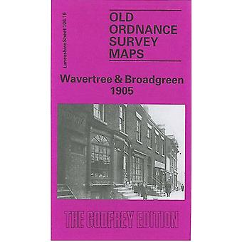Wavertree and Broadgreen 1905 - Lancashire Sheet 106.16 by Kay Parrott