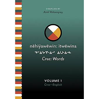 Cree - Words by Arok Wolvengrey - 9780889771277 Book