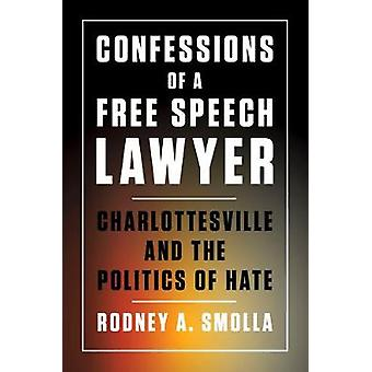 Bekentenissen van een Vrije Meningsuiting Advocaat - Charlottesville en de politiek