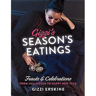 Gizzi's Season's Eatings - Feesten en feesten Vieringen van Halloween tot