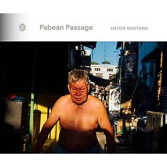 Pabean Passage by Anton Gautama - 9786026690142 Book