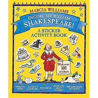 Encore, Mr William Shakespeare!: A Sticker Activity Book
