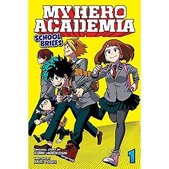 My Hero Academia - School Briefs - Vol. 1 - Parents' Day by Anri Yoshi
