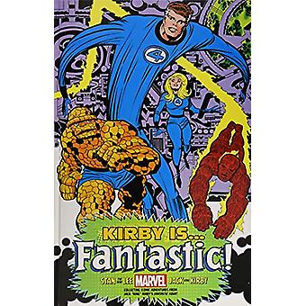 Kirby Is...fantastic King-sized Hardcover by Stan Lee - 9781302917739