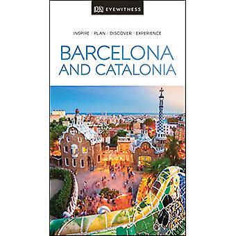 DK Eyewitness Barcelona and Catalonia by DK Publishing - 978024140795