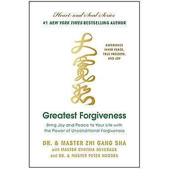 Greatest Forgiveness by Sha & Zhi Gang