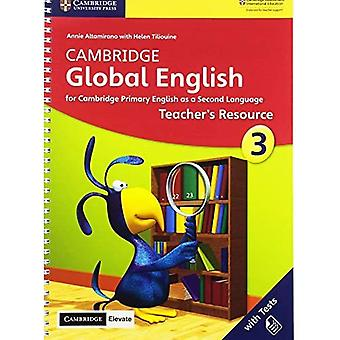 Cambridge Global English: Cambridge Global English Stage 3 Teacher's Resource with Cambridge Elevate: for� Cambridge Primary English as a Second Language