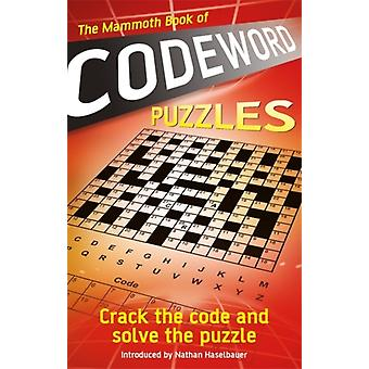 The Mammoth Book of Codeword Puzzles by Press & Puzzle