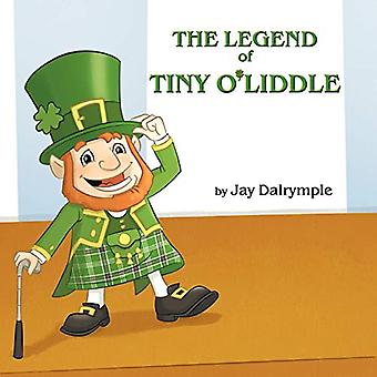 The Legend of Tiny O'Liddle by Jay Dalrymple - 9780988316218 Book
