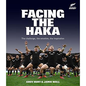 Facing the Haka by Andy BurtJamie Wall