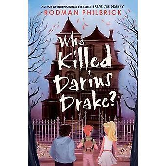 Who Killed Darius Drake