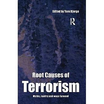 Bakomliggande orsakerna till Terrorism av Tore Bjorgo
