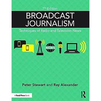 Broadcast Journalism by Alexander & RayStewart & Peter South East Today & BBC Regional Broadcasting Centre & Surrey & UK