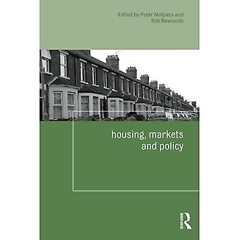 Housing, Markets and Policy