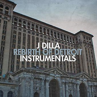 J Dilla - Rebirth of Detroit Instrumentals [Vinyl] USA import