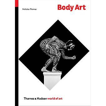 Body Art av Thomas Nicholas - 9780500204207 bok