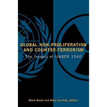 Mondiale Non-proliferatie en de strijd tegen het terrorisme-het effect van UNSCR 1