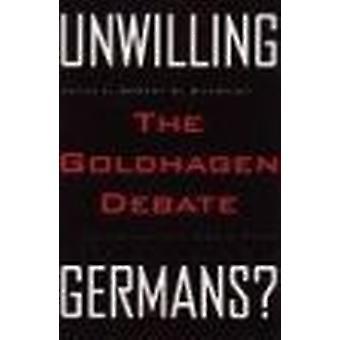 Alemães sem vontade? -O Debate de Goldhagen por Robert R. Shandley - Jere