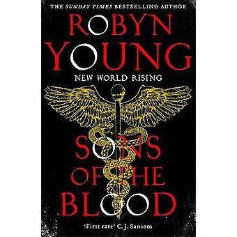 Sons of Blood - New World kasvaa sarja kirja 1 Robyn Young - 97