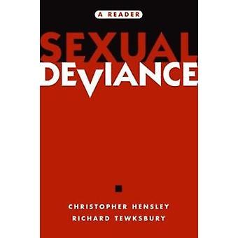 Seksuele deviantie - een lezer door Christopher Hensley - Richard Tewksbury