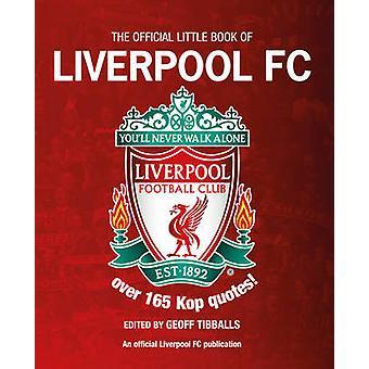 Virallinen kirja Liverpool / Geoff Tibballs - 9781780973197 B
