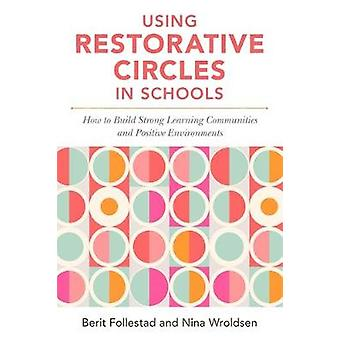 Using Restorative Circles in Schools - How to Build Strong Learning Co
