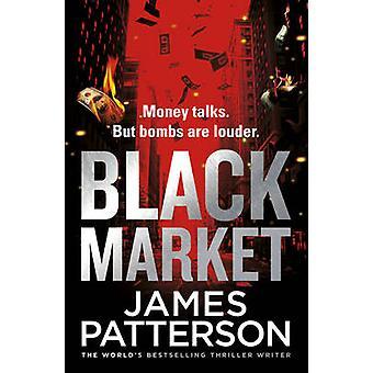 Black Market by James Patterson - 9781784757410 Book