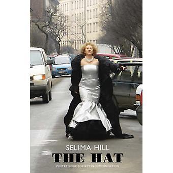 Hatten av Selima Hill - 9781852248062 bok