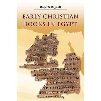 الكتب المسيحية المبكرة في مصر بروجر س. باجنال-بو 9780691140261