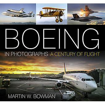 بوينغ في الصور الفوتوغرافية-قرن التحليق الأميركي مارتن بومان-9780