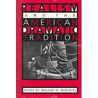 Realismo y la tradición dramática norteamericana por William W. Demastes-