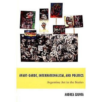 Avantgarde-kansainvälisyys - ja politiikka - argentiinalainen Art s