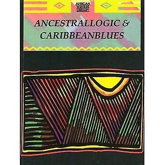 Voorouderlijke logica en Caribische Blues