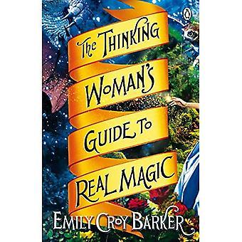 Myślenie Woman's Guide do prawdziwa magia