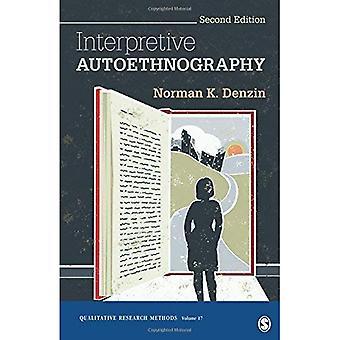 Interpretierende Autoethnography (Qualitative Forschungsmethoden)