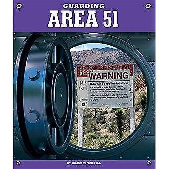 Guarding Area 51 (Highly Guarded Places)