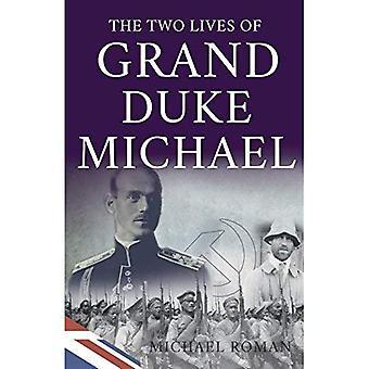 De twee levens van Grand Duke Michael